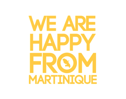 We Are Happy From Martinique