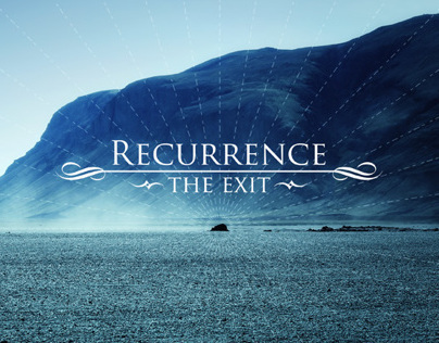 Recurrence - The Exit
