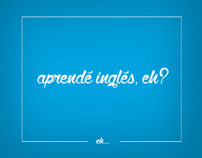 Aprendé Inglés, EH?