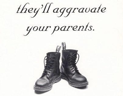 """Dr. Martens """"Aggravate your parents"""""""