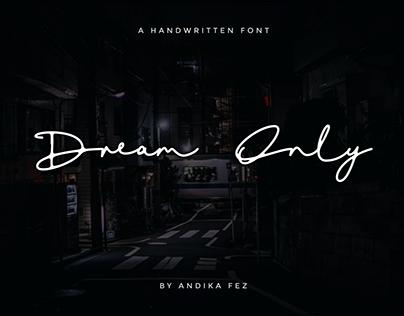 Dream Only | Handwritten Font