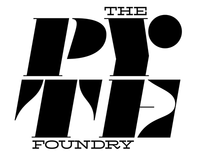 «THE PYTE FOUNDRY» — 52 weeks of Display Type Lunacy