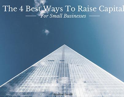 Raising Capital for Small Businesses | Matthew Gorelik