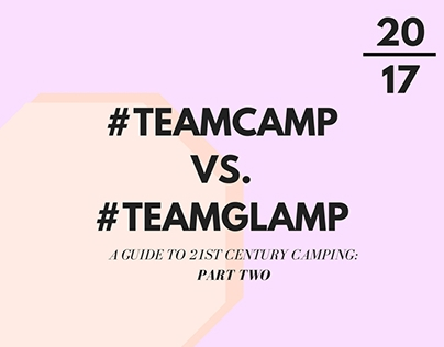#TeamCamp vs. #TeamGlamp: Part Two