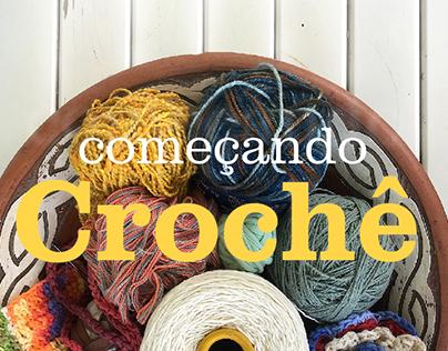 Começando Crochê: Um manual para iniciantes