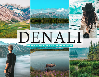 Free Denali Mobile & Desktop Lightroom Presets