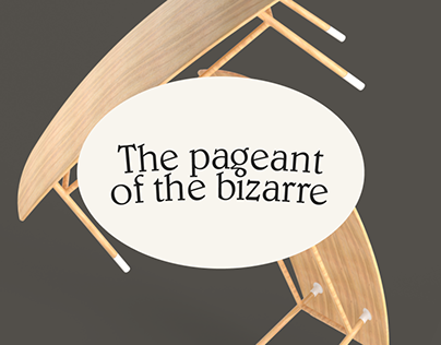 The pageant of the bizarre