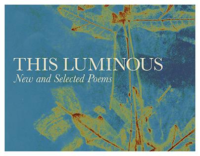 This Luminous: Book Cover Design