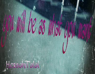 you will be as what you want