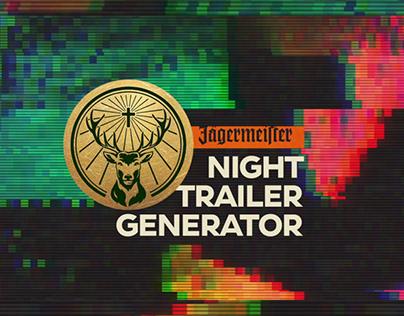 Jägermeister | Night Trailer Generator