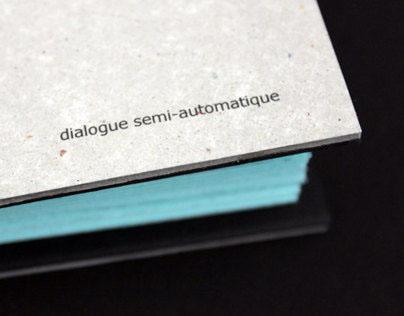 Dialogue semi-automatique