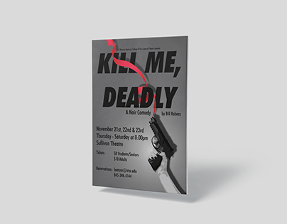 Kill Me, Deadly - College Theater Poster