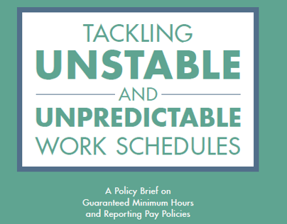 Unstable Work Schedules Policy Brief
