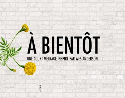 À BIENTÔT | Design