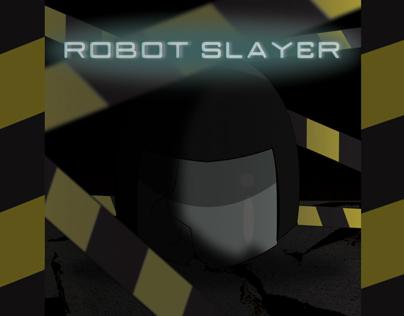 Robot Slayer