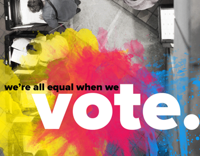 """We're All Equal When We Vote"" Poster"