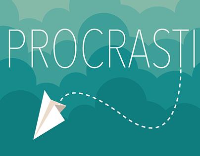 Procrastinate Like a Pro