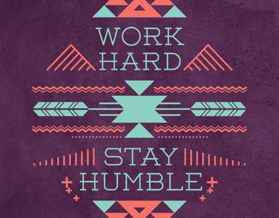 Work Hard, Stay Humble Series