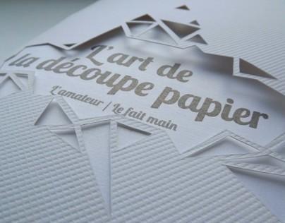 Mini-mémoire, l'art de la découpe papier