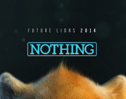 Future Lions 2014 // Nothing