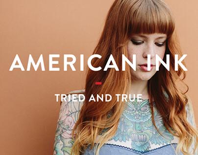 American Ink - Tried & True