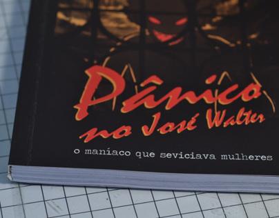 Projeto Gráfico Pânico no José Walter