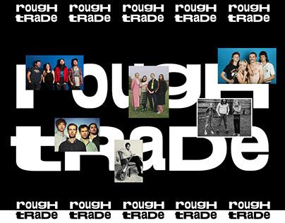 ROUGH TRADE ~ brand redesign