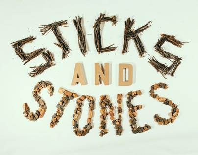 Sticks and Stones Series Graphic Concept