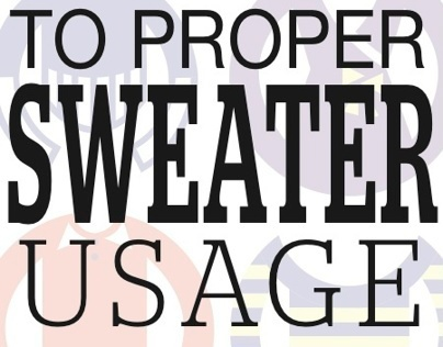 A 20-Something-Year-Old's Guide to Proper Sweater Usage