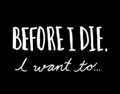 Zine: Before I Die, I Want To...