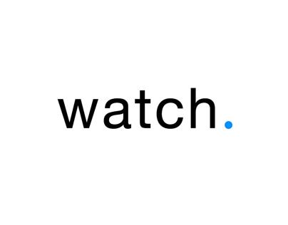 """Watch"" - App Design Concept"