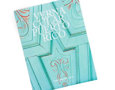 Vernacular Puerto Rico Gallery Book