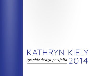 Kathryn Kiely Graphic Design Portfolio 2014