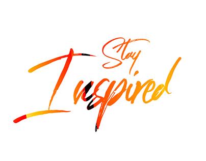 #StayInspired