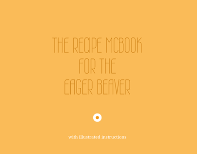 The Recipe McBook for the Eager Beaver