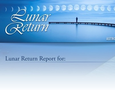 Lunar Return reading for ASTROLOGY.COM