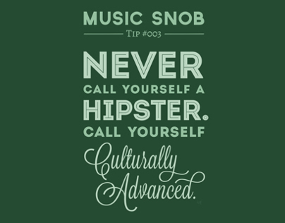 Never Call Yourself a Hipster — Music Snob Tip #003