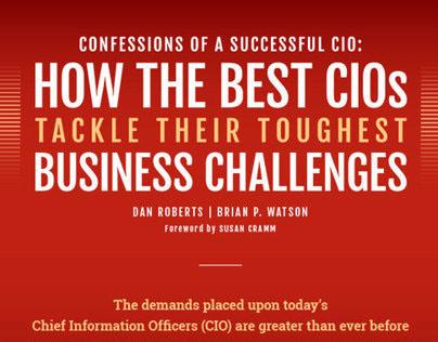 Confessions of a Successful CIO: Infographic