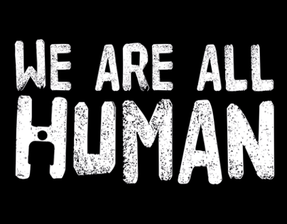 We Are All Human: 1 Minute Movie