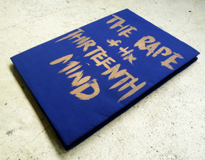 The Rape of the Thirteenth Mind, Screen Printed Book