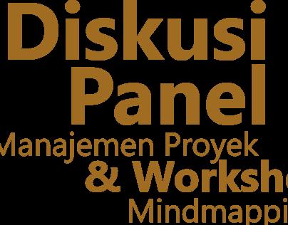 Diskusi Panel Manajemen Proyek dan Workshop Mindmapping
