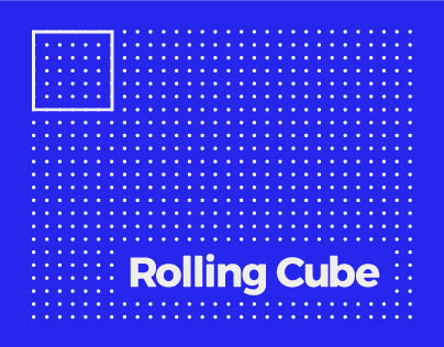 Rolling Cube.