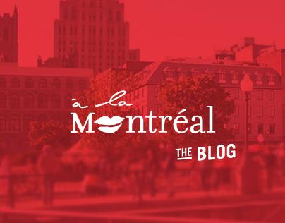 À la Montréal   The Blog