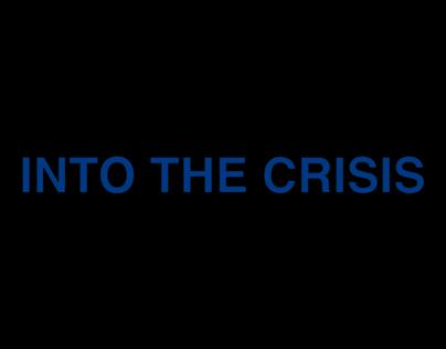 Into The Crisis