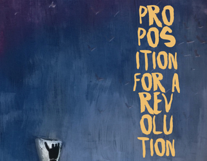 Proposition for a Revolution - the Poster