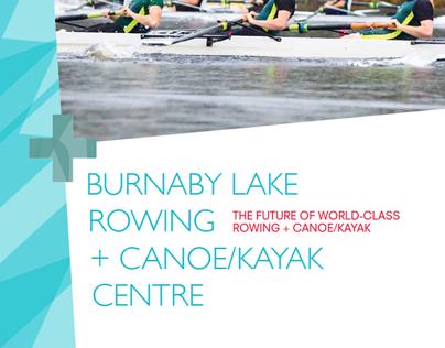 BROCHURE: Burnaby Lake Rowing + Canoe/Kayak Centre