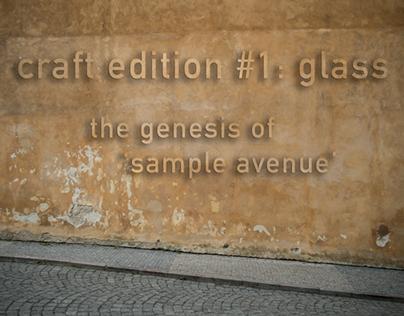 craft edition #1: glass