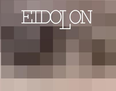 "Eidolon: ""Rags to Riches"""