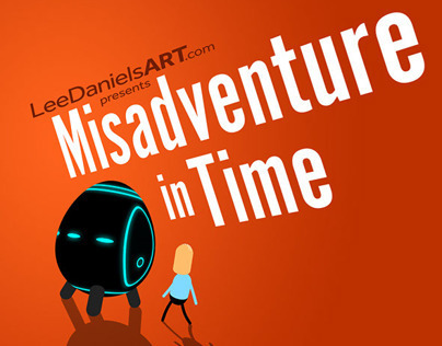 'Misadventure in Time' - LeeDanielsART Animation