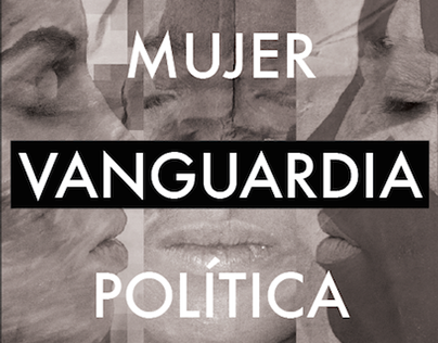 MUJER   VANGUARDIA   POLÍTICA